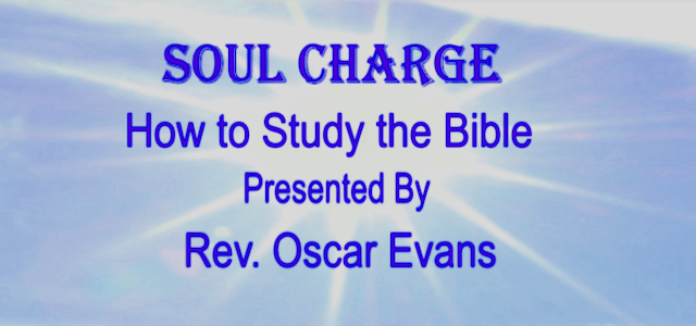 Soul Charge: How to Study the Bible